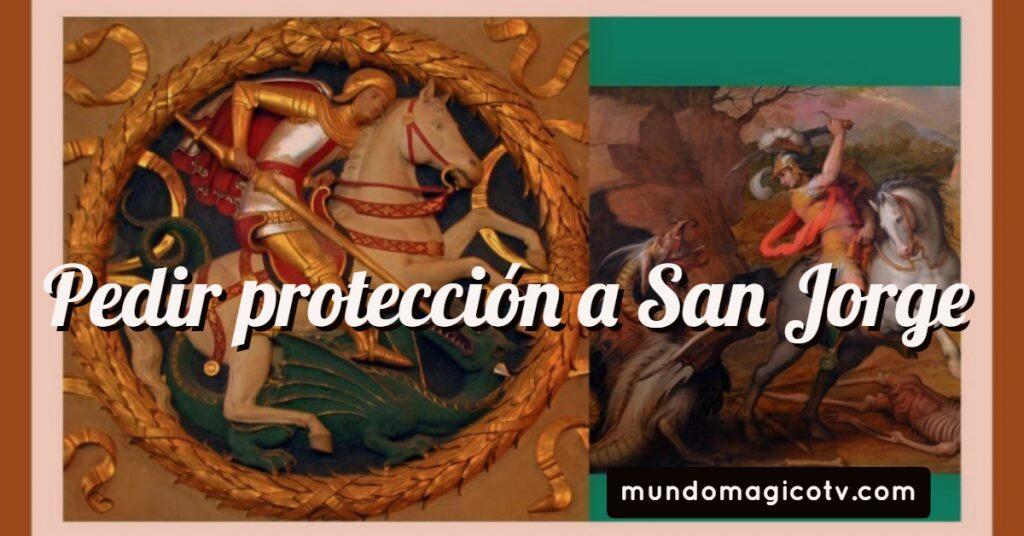 Pedir-proteccion-a-san-jorge-1024x536
